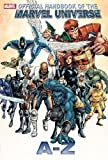 Official Handbook of the Marvel Universe A to Z Volume 1