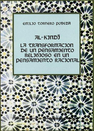 Al-Kindi, la transformación de un pensamiento religioso en un pensamiento racional (Pensamiento Islámico) por Emilio Tornero Poveda