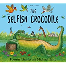 The Selfish Crocodile (English Edition)