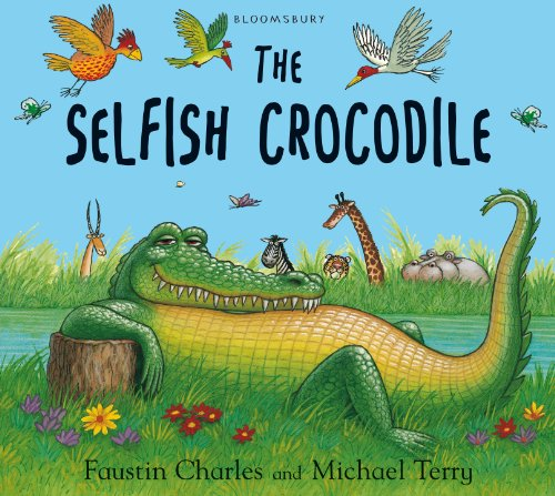 The Selfish Crocodile (English Edition)