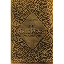 The True Heart and Other Tales
