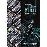 MAXIMO DE:  ELECTRONICA ANALOGICA VOLUMEN I: DISPOSITIVOS ELECTRONICOS OPERACION Y USO (MAXIMO  DE:  ELECTRONICA ANALOGICA nº 3) (Spanish Edition)