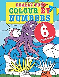 Really Fun Colour By Numbers For 6 Year Olds: A fun & educational colour-by-numbers activity book for six year old children