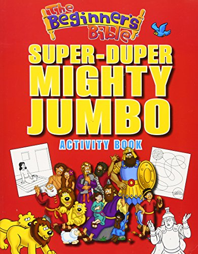 The Beginner's Bible Super-Duper, Mighty, Jumbo Activity Book por Zondervan