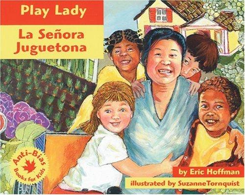 Play Lady: LA Senora Juguetona (Anti-Bias Books for Kids)