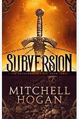Subversion (The Necromancer's Key Book 3) Kindle Edition