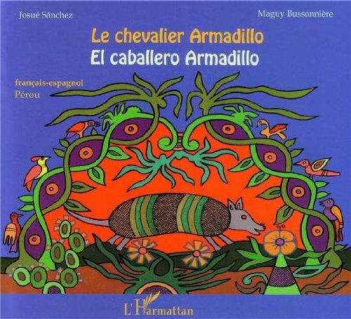 Le chevalier Armadillo par SANCHEZ J/BUSSONNIERE M