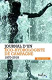 Journal d'un éco-hydrologiste de campagne (1970-2018)