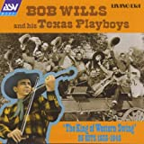 Songtexte von Bob Wills & His Texas Playboys - 'The King Of Western Swing' 25 Hits 1935-1945