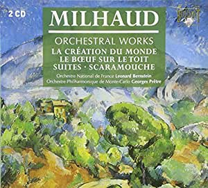 Milhaud - Orchestral Works