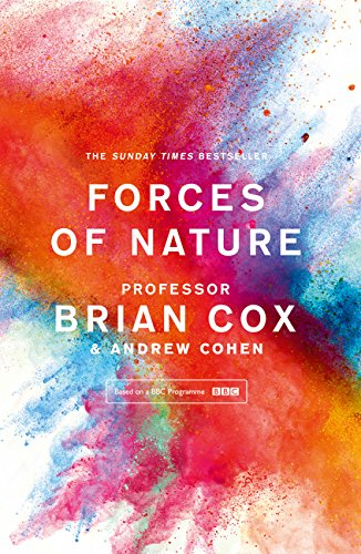 Forces Of Nature por Professor Brian Cox And Andrew Cohen