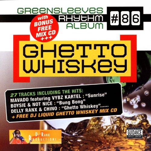 Ghetto Whiskey -