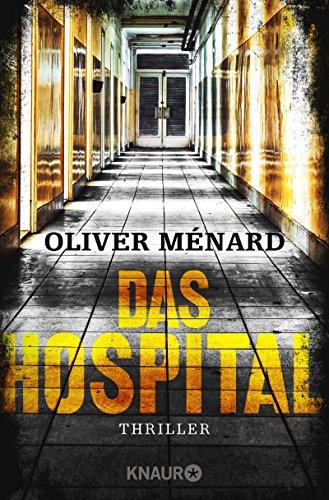 Buchseite und Rezensionen zu 'Das Hospital' von Oliver Ménard