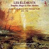 Les Elements: Tempetes, Orages & Fetes Marines 1674-1764