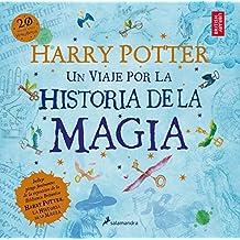 Harry Potter: un viaje por la historia de la magia (Juvenil)