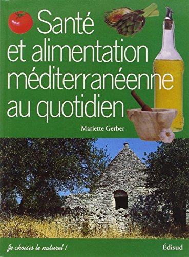 Santé et alimentation méditerranéenne au quotidien