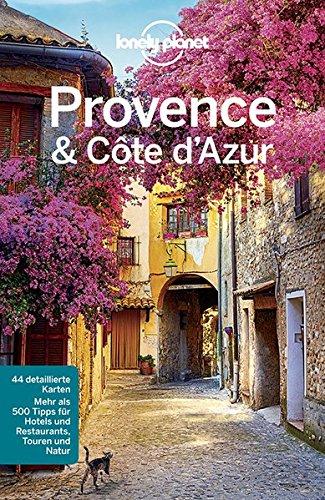 Preisvergleich Produktbild Lonely Planet Reiseführer Provence,  Côte d'Azur (Lonely Planet Reiseführer Deutsch)