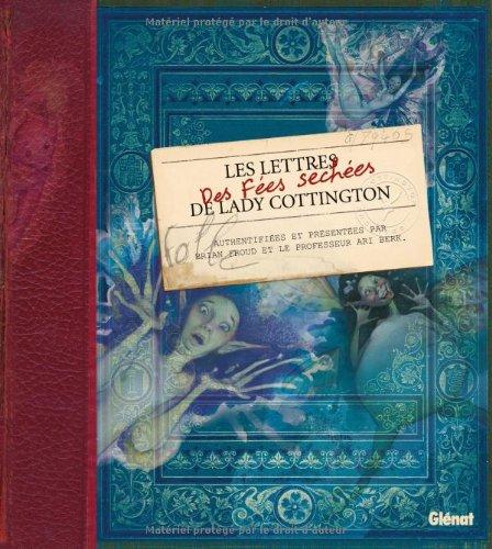 Les Lettres des Fées Séchées de Lady Cottington