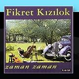 Songtexte von Fikret Kızılok - Zaman Zaman