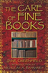 [(The Care of Fine Books)] [Author: Jane Greenfield] published on (September, 2007)