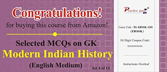 Practice Guru Selected MCQs on GK - Modern Indian History Set 4 of 14 (Voucher)