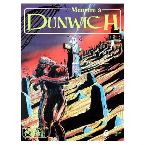 Meurtre à Dunwich : Scénario de l'Appel de Cthulhu