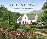 Old Nectar: A Garden for All Seasons