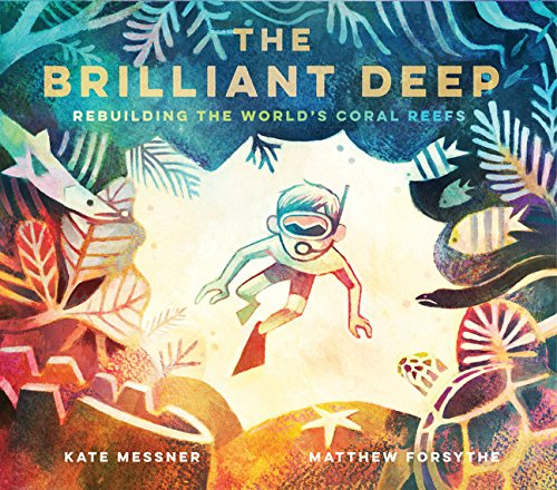 The Brilliant Deep por Kate Messner
