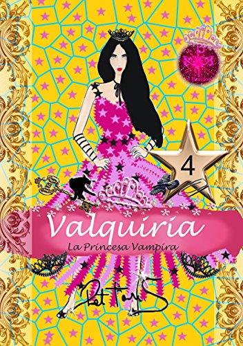 Valquiria La Princesa Vampira 4 para niñas (Valquiria La