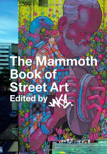 The Mammoth Book of Street Art: An insider's view of contemporary street art and graffiti from around the world (Mammoth Books) by JAKe (13-Sep-2012) Paperback