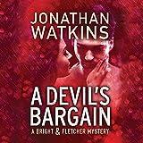 A Devil's Bargain: A Bright & Fletcher Mystery