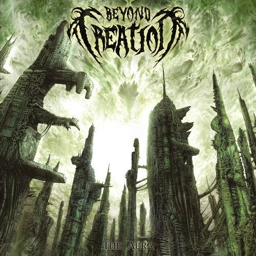 The Aura by Beyond Creation (2013-05-04)