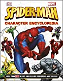 Spider-Man Character Encyclopedia: More Than 200 Heroes and Villains from Spider-Man's World by DK