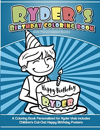 Ryder's Birthday Coloring Book Kids Personalized Books: A Coloring Book Personalized for Ryder that includes Children's Cut Out Happy Birthday Posters por Ryder's Books