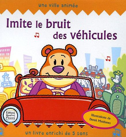 Imite le bruit des véhicules : Une ville animée par Faustina Fiore