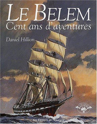 Le Belem, cent ans d'aventures