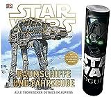 Star Wars™ Raumschiffe und Fahrzeuge: Alle technischen Details im Aufriss + Star Wars Poster