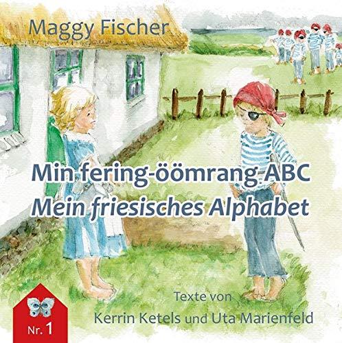 Min fering-öömrang ABC / Mein friesisches Alphabet (flenerk jongensbuken)