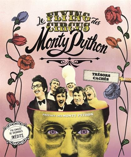 Le Flying Circus des Monty Python: Trsors cachs