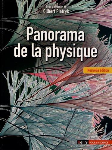 Panorama de la physique (Nouvelle édition revue et augmentée)