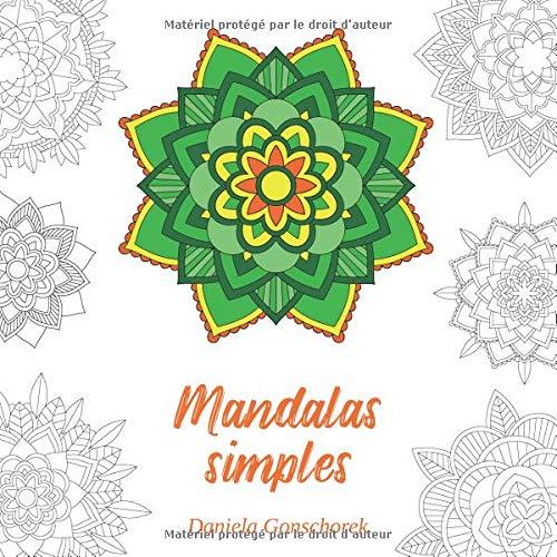 Mandalas simples: Des motifs colorés pour se détendre par  Daniela Gonschorek