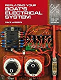 Replacing Your Boats Electrical System (Adlard Coles Manuals)