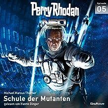 Schule der Mutanten (Perry Rhodan NEO 5)