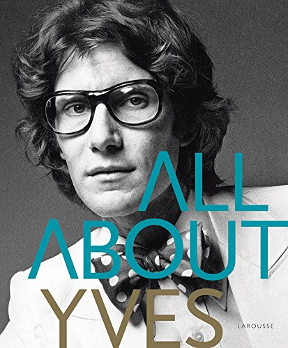All about Yves par Catherine Ormen