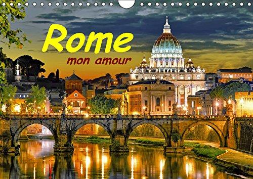 Rome mon amour (Calendrier mural 2019 DIN A4 horizontal): Rome la ville éternelle. 13 photos fantastiques sur un calendrier de haute qualité (Calendrier mensuel, 14 Pages ) (Calvendo Places)