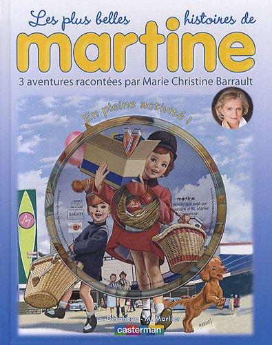 Les plus belles histoires de Martine, Tome 12 : En pleine activité ! (1CD audio)