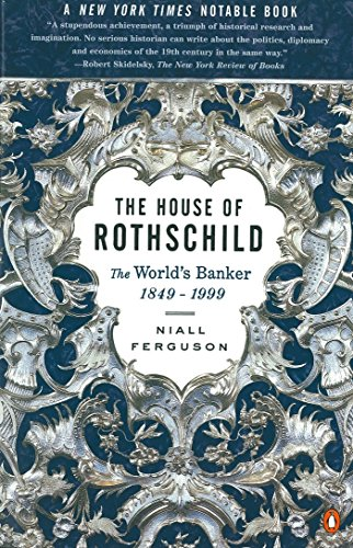 the-house-of-rothschild-the-worlds-banker-1849-1998-2