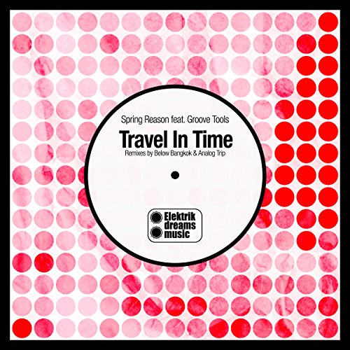 Travel in Time (Below Bangkok Remix)
