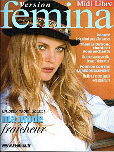 Version Femina N°324: Mode Fraicheur/ T.Dutronc/ Redoublement/ Panna Cotta/ Madere/ Hypnose