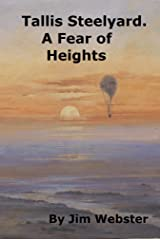 Tallis Steelyard. A Fear of Heights Kindle Edition